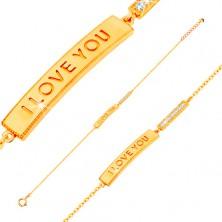 Brățară din aur 585 - bandă îngustă lucioasă cu inscripția I LOVE YOU și zirconiu transparent