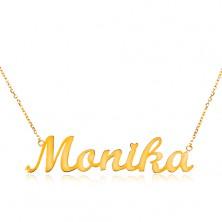 Colier din aur 585 - lanț subțire, pandantiv cu numele Monika