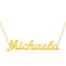 Colier din aur galben de 14K - lanț subțire compus din zale ovale, pandantiv cu numele Michaela