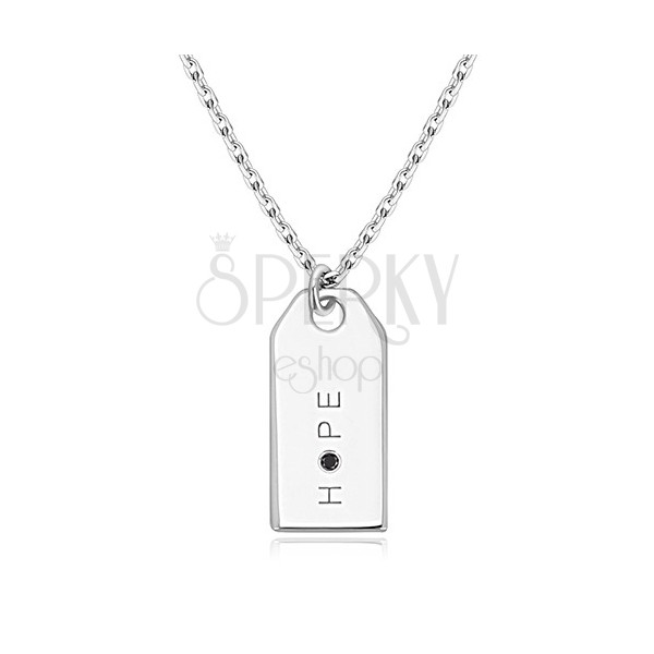 """Colier din argint 925 - placă lucioasă, inscripție """"HOPE"""", diamant negru"""